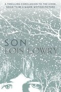 Son (the Giver Quartet) - Lois Lowry - Hmh Books For Young Readers