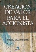 Creación de valor para el accionista - Artemio Milla Gutiérrez - Ediciones Díaz de Santos, S.A.