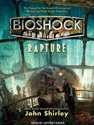 Bioshock: Rapture (libro en Inglés) - John Shirley - Tantor Audio