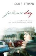 Just One Day - Gayle Forman - Random House Children s