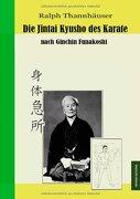 Die Jintai Kyusho Des Karate Nach Ginchin Funakoshi - Ralph Thannhäuser - Edition Octopus