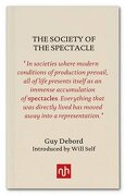 The Society Of The Spectacle - Guy Debord - Notting Hill Editions