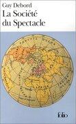Societe Du Spectacle (folio) (french Edition) - Guy Debord - Gallimard Education