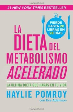 portada La Dieta del Metabolismo Acelerado: La Ultima Dieta que Haras en tu Vida = the Fast Metabolism Diet (Vintage Espanol)
