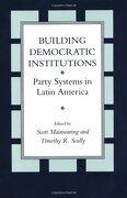 Building Democratic Institutions: Party Systems in Latin America (libro en Inglés) - Scott Mainwaring - Stanford University Press