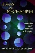 Ideas and Mechanism: Essays on Early Modern Philosophy (Princeton Legacy Library) (libro en Inglés) - Margaret Dauler Wilson - Princeton University Press