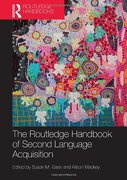 The Routledge Handbook Of Second Language Acquisition (routledge Handbooks In Applied Linguistics) - Susan M Gass & Alison Mackey - Routledge Chapman & Hall