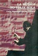 La Música no Viaja Sola - Herrera De La Fuente Luis - Fondo De Cultura Económica