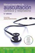 Manual Interactivo de Auscultación Cardiaca y Respiratoria - Jessica Shank Covillo - Lippincott Williams And Wilkins