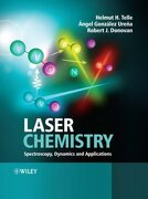 Laser Chemistry: Spectroscopy, Dynamics and Applications - Helmut H. Telle, Angel Gonzlez Urea, Robert J. Donovan - Wiley