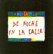 De noche en la Calle (Cena de Rua) (Spanish Edition) - Angela Lago - Erake