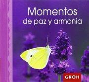 Momentos De Paz Y Armonía (Minis) - Groh - Groh