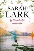 La Llamada Del Crepusculo - Sarah Lark - B De Bolsillo