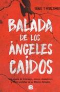 BALADA DE LOS ANGELES CAIDOS