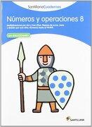 NÚMEROS Y OPERACIONES 8 SANTILLANA CUADERNOS - Vv.Aa. - Santillana