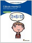 CALCULO MENTAL 3 SANTILLANA CUADERNOS - Vv.Aa. - Santillana Texto Editorial S.A