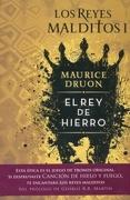 Rey de Hierro, el - Maurice Druon - Ediciones B