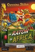 Geronimo Stilton 62. Un ratón en África - Geronimo Stilton - Destino Infantil & Juvenil