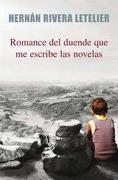 romance del duende que me escribe - pdl - hernan rivera letelier - punto de lectura