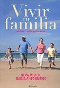 Vivir en Familia - Neva Milicic - Planeta