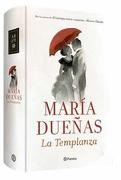 La Templanza - María Dueñas - Planeta