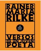 Versos De Un Joven Poeta - Rainer Maria Rilke - Literatura Random House