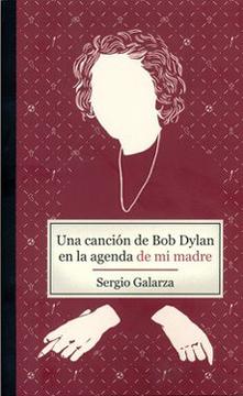 portada Una Cancion de bob Dylan en la Agenda de mi Madre