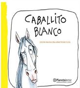 Caballito Blanco