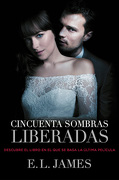 Cincuenta Sombras Liberadas - E. L. James - Grijalbo
