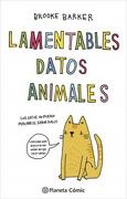 Lamentables Datos Animales - Brooke Barker - Planeta