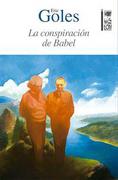 La Conspiración de Babel - Eric Goles - Ediciones Lom