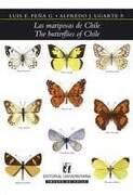 Las Mariposas de Chile / the Butterflies of Chile - Luis Pe-A / Alfredo Ugarte - Universitaria