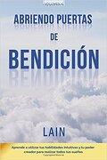 Abriendo Puertas De Bendición (La voz de tu alma 4) - Lain García Calvo - Createspace
