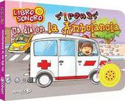 Un dia en la Ambulancia - Latinbooks - Latinbooks