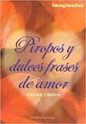 Piropos y Dulces Frases de Amor - Ornella Fantasy - Imaginador