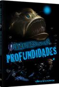 Criaturas de las Profundidades - Camilla De La Bedoyere - Lexus Editores