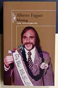 Missing (Una Investigación). - Alberto Fuguet - Alfaguara
