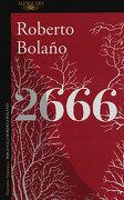 2666 - Roberto Bolaño - Alfaguara