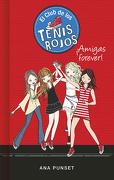 Club de los Tenis Rojos 2.  Amigas for - Elsa Punset - Montena