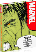 Marvel. Todo lo que Siempre Quisiste Saber (Dk) (Td) - Marvel - Dorling Kindersley