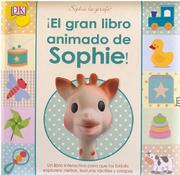El Gran Libro Animado de Sophie - Varios Autores - Dorling Kindersley