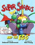 Super Saurus and the Egg (libro en Inglés)