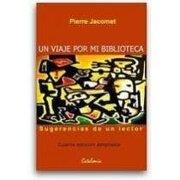 Un Viaje por mi Biblioteca - Pierre Jacomet - Catalonia