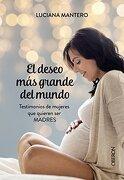 El deseo más grande del mundo - Luciana Mantero - ANAYA MULTIMEDIA