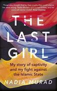 The Last Girl: My Story of Captivity and my Fight Against the Islamic State (libro en Inglés) - Murad Nadia - Virago