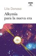 Alkymia Para la Nueva era - Lita Donoso - Aguilar