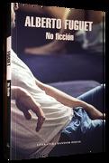 No Ficción - Alberto Fuguet - Random House
