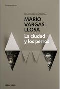 La Ciudad y los Perros - Mario Vargas Llosa - Debolsillo