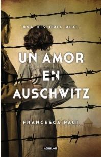 portada Un Amor en Auschwitz (libro en Españolformato, Páginas: Rústica, 200Medidas: 15 x 23 Mmisbn: 9789569582790)