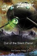 Out of the Silent Planet (Cosmic Trilogy) (libro en Inglés) - C. S. Lewis - Harper Collins